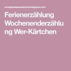 Ferienerzählung Wochenenderzählung Wer-Kärtchen
