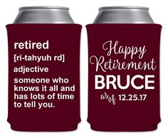 Neoprene Retirement Party Beer Holders Custom Can Coolers Beverage Insulators Party Favors | Retired And Know It All (1A) | by ThatCustomShop on Etsy #thatcustomshop