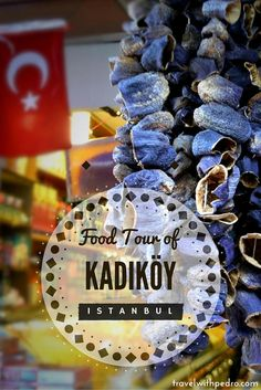 Kadikoy, on the Asian side of Istanbul, hides one of the city's best food markets. And even better, there are hardly any tourists.