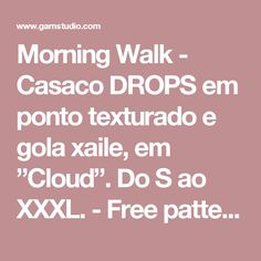 "Morning Walk - Casaco DROPS em ponto texturado e gola xaile, em ""Cloud"". Do S ao XXXL. - Free pattern by DROPS Design"