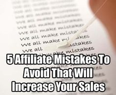 Avoiding some of these common mistakes made by affiliate marketers should quickly and easily improve your chances of making sales and increase your affiliate commissions: http://www.internetmasterycenter.com/articles/affiliate-marketing/affiliate-mistakes.php