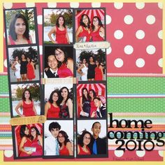 Homecoming Idea make a photo strip collage of all your favorite memories from Homecoming! :)  Remember to get creative using your theme, school colors and any other unique scrapbooking ideas.
