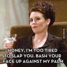 Karen Walker makes me happy.