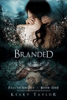 Branded by Keary Taylor (Fall of Angels #1)
