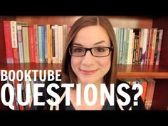 Starting and Running a Booktube Channel Questions?