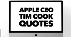 Apple CEO Tim Cook Quotes - Cooking Quotes, Intelligence Quotes, Find Quotes, Freedom Of Speech, Leadership Quotes, Supply Chain, Steve Jobs, Business Quotes, Other People