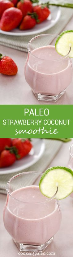 This paleo strawberry coconut smoothie is sweet and creamy with no added sugar or dairy. Perfect for breakfast or a snack. via @cookeatpaleo