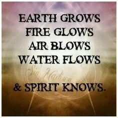 Earth...Air...Fire... Water...Spirit