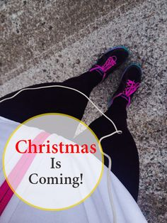 Christmas Is Coming - Christmas Inspired Running Playlist -