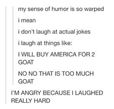 I laughed too much