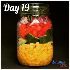 From - Day 19 - Corn Salad - 2 tbsp honey lime dressing ½ cup sweet corn ½ cup cucumber, diced ½ cup red bell pepper, diced ¼ small red onion, finely diced cilantro, finely chopped Get Healthy, Healthy Lunches, Healthy Recipes, Simple Recipes, Mason Jar Meals, Meals In A Jar, Honey Lime Dressing, Domestic Geek, Salad Recipes