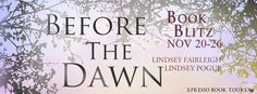 Extreme Bookaholic's Blog: Book Blitz + Giveaway!: Before the Dawn (The Endin...