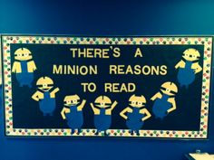 There are a minion reasons to love this creative bulletin board in the Cotton Boll Elementary Library.