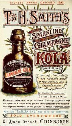 Vintage Victorian Advert for T & H Smith's Sparkling Champagne Kola, Edinburgh, Scotland 1894