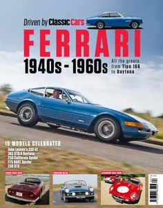 <em><strong>Driven by Classic Cars: Ferrari 1940s - 1960s</strong></em> is a special edition from the makers of <em>Classic Cars</em> magazine.    Featuring evocative photography and compelling stories, it puts you behind the wheel of the greatest classic Ferraris, including the 250 GTO, 250 California, 275 NART Spyder and 365 GTB/4 Daytona.
