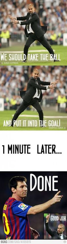 We should take the ball and put it into the goal...Done. - #Messi #Pep #Barcelona