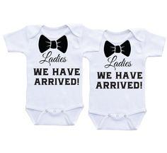 Ladies We have arrived twin onesies twin by DAIICHIBANdesigns