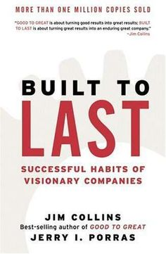 Built to Last from Jim Collins.