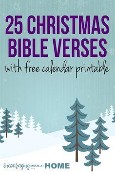 25 Christmas Bible Verses with free printable calendar