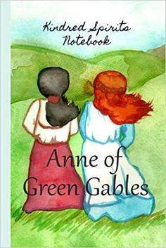 Kindred Spirits Anne of Green Gables Notebook with inspirational quotes: Amazon.es: Publishing, Fairychamber: Libros en idiomas extranjeros Anne Green, Anne Of Green Gables, Girl Friendship, Make Up Your Mind, Kindred Spirits, Classic Literature, Hand Embroidery Patterns, Custom Buttons, Green Gables