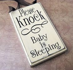 Please Knock Sign, Baby is Sleeping Small Rectangle.... $11.50, via Etsy.
