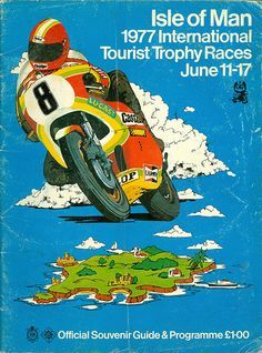 Isle of Man 1977 International Tourist Trophy June Bike Poster, Motorcycle Posters, Motorcycle Art, Bike Art, Classic Motorcycle, Racing Motorcycles, Vintage Motorcycles, Old School Art, Course Moto
