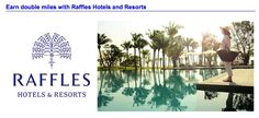 Frequent Flyer Bonuses: July 17 Bonus Offer Highlight: American AAdvantage - Double Miles for Raffles Hotels stays