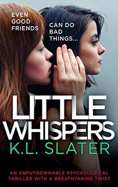 Buy Little Whispers: An unputdownable psychological thriller with a breathtaking twist by K. Slater and Read this Book on Kobo's Free Apps. Discover Kobo's Vast Collection of Ebooks and Audiobooks Today - Over 4 Million Titles! I Love Books, Good Books, Books To Read, My Books, Indiana, Thriller Books, Mystery Thriller, Inspirational Books, Reading Material