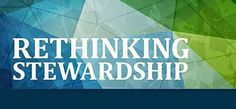 God's Work Our Blog: Rethinking Stewardship at Luther Seminary by Pastor Judy Converse