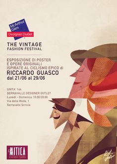 "Poster Exhibition @Serravalle Design Outlet. within the ""Vintage Fashion festival"" 21/06 - 29/06 Riccardo Guasco 2014 info"