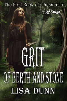 Grit of Berth and Stone by Lisa Dunn