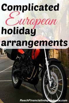 Complicated European holiday arrangements