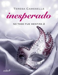 Buy No todo fue mentira. Inesperado by Teresa Cameselle and Read this Book on Kobo's Free Apps. Discover Kobo's Vast Collection of Ebooks and Audiobooks Today - Over 4 Million Titles! Best Seller Libros, I Love Reading, Book Lists, Book Series, Erotica, Book Lovers, My Books, Audiobooks, Wattpad