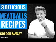 Gordon Ramsay Meatballs, Chef Gordon Ramsay, Meatball Soup, Meatball Recipes, Beef Recipes, Snacks Recipes, How To Cook Meatballs, How To Cook Beef, Turkey Meatballs