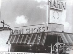 Hahn Shoes ~ Silver Spring at the corner of Georgia Avenue and Colesville Road