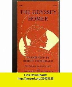 THE ODYSSEY Robert Fitzgerald, Homer, Hans Erni ,   ,  , ASIN: B000ICK6PE , tutorials , pdf , ebook , torrent , downloads , rapidshare , filesonic , hotfile , megaupload , fileserve