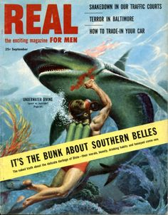 Men Adventure Magazines Covers   ... , Metal, Punk Rock: Real Men's Magazines - Go Out And Build Character.  Hurry, hurry:  Defeat the bunk about Southern Belles.