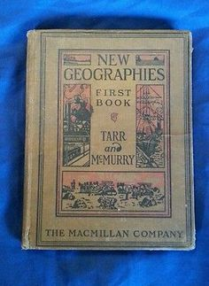 New Geographies First Book Tarr & McMurry Antique 1919 MacMillan Company
