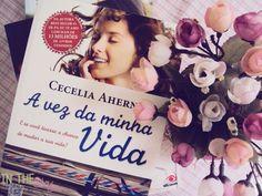 Cecelia Ahern, A Vez da Minha Vida http://intheskyblog.blogspot.com.br/2014/11/reeditando-vez-da-minha-vida-cecelia.html