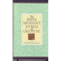 Simple Abundance Journal of Gratitude: Sarah Ban Breathnach, Amazon.com: Books