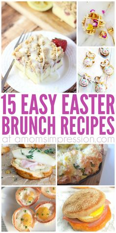 15 delicious Easter Brunch recipes that will make your Easter Morning special.