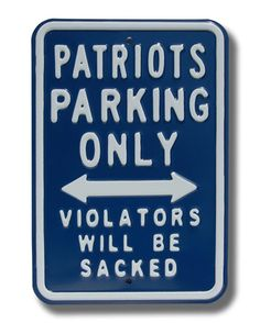 New England Patriots Sacked NFL Parking Sign | Man Cave Kingdom