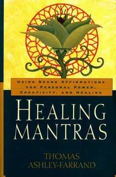 """Sound is more than simply a medium of artistic expression. Sound has practical and powerful applications in the real world. Healing Mantras: Using Sound Affirmations for Personal Power, Creativity, and Healing by Thomas Ashley-Farrand Spiritual Disciplines, Spiritual Practices, Spiritual Growth, Sanskrit Mantra, Yoga Books, Finding Inner Peace, How To Pronounce, In This World, Affirmations"