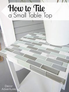 DIY: How to Tile a Small Table
