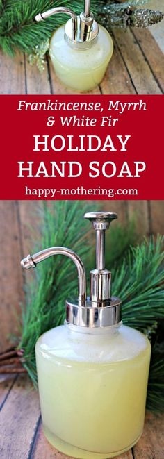 Are you looking for the perfect holiday hand soap? You're going to love our Frankincense, Myrrh and White Fir all natural hand soap recipe! #handsoap #diybeauty #holidaysoap #christmassoap via @happymothering