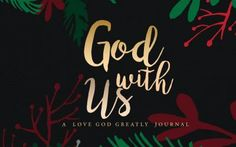 NEW Advent Study: God With Us…Begins November 28th
