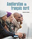 Bibliothèque du Cégep de Lévis-Lauzon catalog › Details for: Amélioration du français écrit /