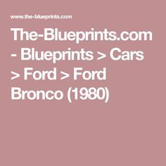 The-Blueprints.com - Blueprints > Cars > Ford > Ford Bronco (1980)