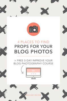 Looking for great places to find unique and inexpensive props for your stock photo library of blog images? I got you! Here are 4 places to find props for your stock photos with examples of awesome ideas. Plus, download my free Beginner Photographer Equipment Guide.