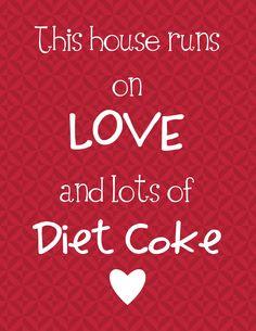 Diet coke has gotten me through 21 years of raising kids <3
